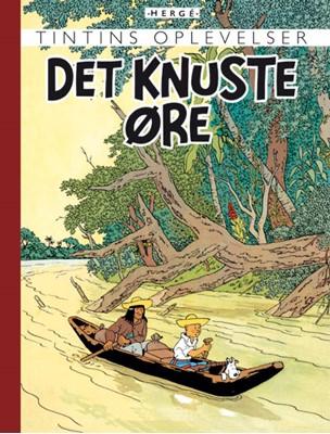 Tintins Oplevelser: Det knuste øre Hergé 9788770852760