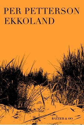 Ekkoland Per Petterson 9788793629905