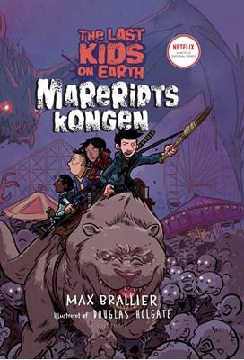 The Last Kids on Earth 3 - Mareridtskongen Max Brallier 9788702277326