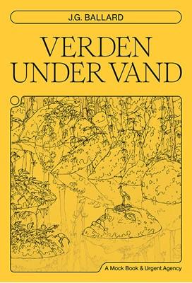 Verden under vand J.G. Ballard 9788793895997