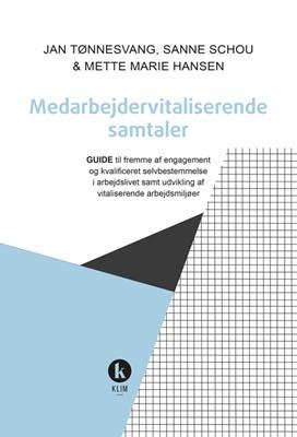 Medarbejdervitaliserende samtaler Marie Hansen, Sanne Schou, Jan Tønnesvang 9788772043982