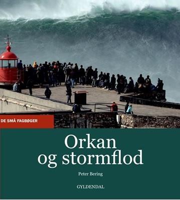Orkan og stormflod Peter Bering 9788702309263