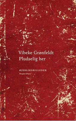 Pludselig her Vibeke Grønfeldt 9788772383057