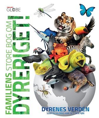 Familiens store bog om dyreriget!  9788742510759