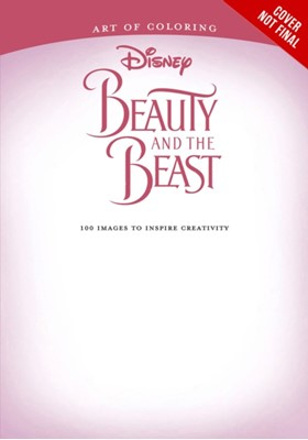 Art Of Coloring: Beauty And The Beast Disney Book Group 9781484789728
