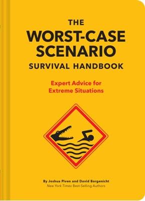 The NEW Worst-Case Scenario Survival Handbook Joshua Piven, David Borgenicht 9781452172187