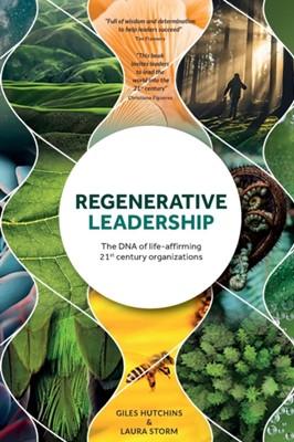 Regenerative Leadership Giles Hutchins, Laura Storm 9781783241194
