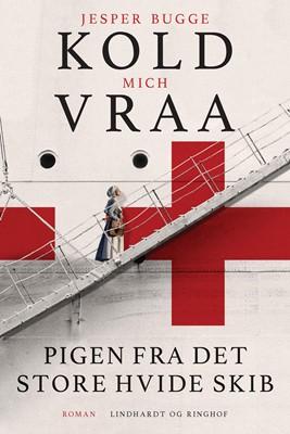 Pigen fra det store hvide skib Jesper Bugge Kold, Mich Vraa 9788711989647