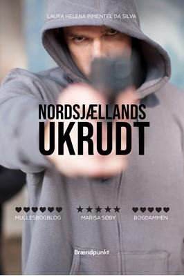 Nordsjællands ukrudt Laura Helena Pimentel da Silva 9788794083256