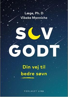 Sov godt - din vej til bedre søvn (e-bog) Vibeke Manniche 9788793253438