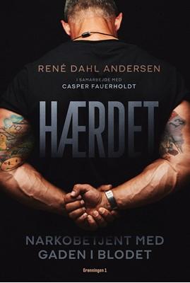 Hærdet René Dahl Andersen med Casper Fauerholdt, Casper Fauerholdt, René Dahl Andersen 9788773390191