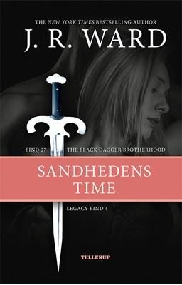 The Black Dagger Brotherhood #27: Sandhedens time, Legacy #4 J. R. Ward 9788758840970