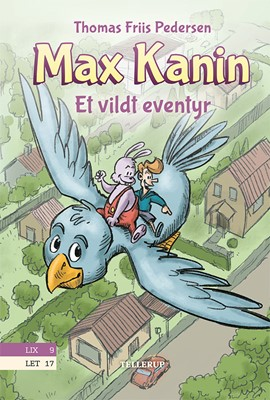 Max Kanin #3: Et vildt eventyr Thomas Friis Pedersen 9788758841205