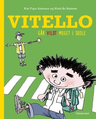 Vitello går vildt meget i skole Kim Fupz Aakeson, Niels Bo Bojesen 9788702302554