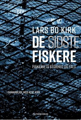 De sidste fiskere Lars Bo Kirk 9788740037319