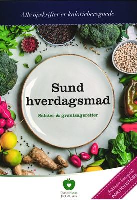 Sund hverdagsmad - Salater & grøntsagsretter Diætisthuset 9788799870424