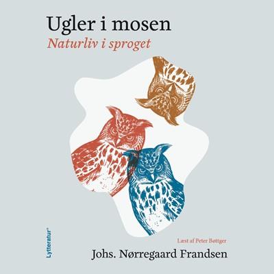 Ugler i mosen Johs. Nørregaard Frandsen 9788770305709