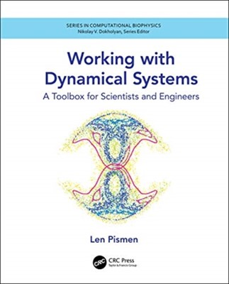 Working with Dynamical Systems Len Pismen 9781138591714