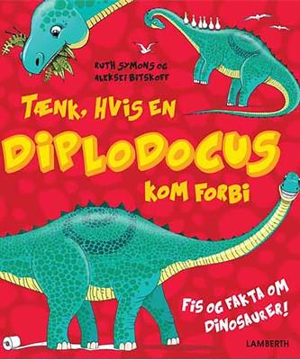 Tænk, hvis en Diplodocus kom forbi Ruth Symons 9788772246147