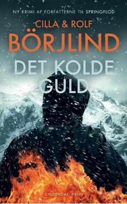 Det kolde guld Rolf Börjlind, Cilla 9788763865906
