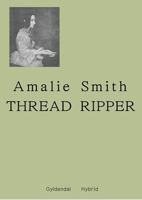 Thread Ripper Amalie Smith 9788702296426