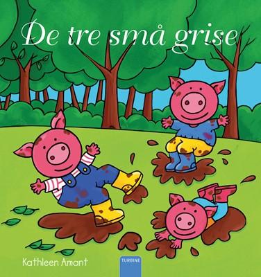 De tre små grise Kathleen Amant 9788740666243