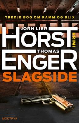Slagside Jørn Lier Horst, Thomas Enger 9788770074469