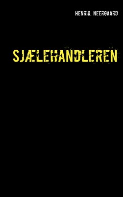 Sjælehandleren Henrik Neergaard 9788743082972