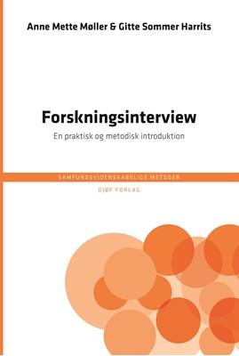 Forskningsinterview Anne Mette Møller, Gitte Sommer Harrits 9788757446067
