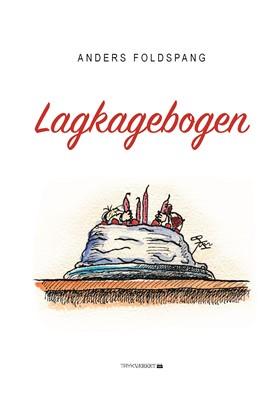Lagkagebogen Anders Foldspang 9788794058285