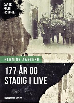 177 år og stadig i live Henning Aasberg 9788726405941