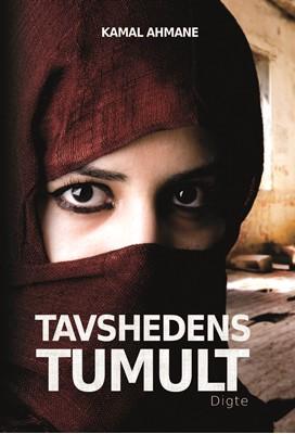 Tavshedens Tumult  Kamal  Ahmane 9788793377998