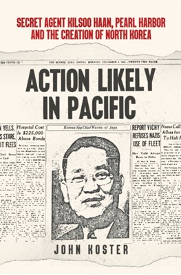 Action Likely in Pacific John Koster 9781445692517