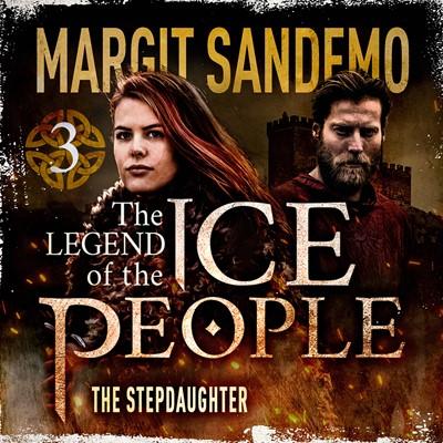 The Ice People 3 - The Step Daughter Margit Sandemo 9788742830048