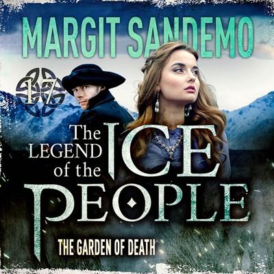 The Ice People 17 - The Garden of Death Margit Sandemo 9788742830185