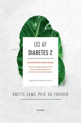 Ud af diabetes 2 Anette Sams, Thomas Rode Andersen 9788702319279