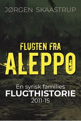 Flugten fra Aleppo Jørgen  Skaastrup 9788772375229