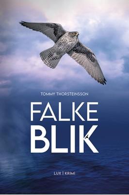 Falkeblik Tommy Thorsteinsson 9788793796683