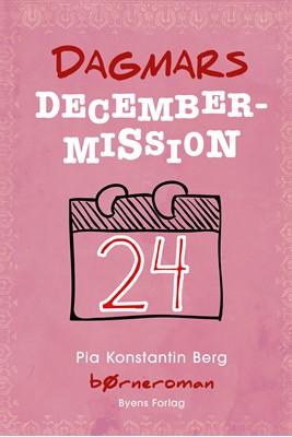 Dagmars decembermission Pia Konstantin Berg 9788794084338