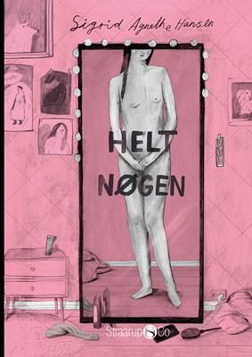 Helt nøgen Sigrid Agnethe Hansen 9788775491971