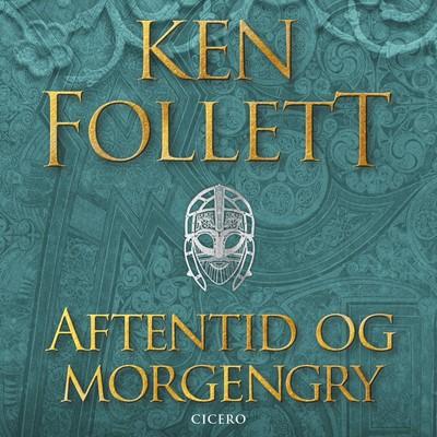 Aftentid og morgengry Ken Follett 9788702311303