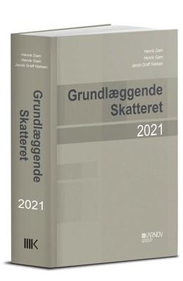 Grundlæggende skatteret 2021 Henrik Gam, Jacob Graff Nielsen, Henrik Dam 9788761942500