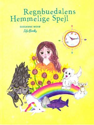 Regnbuedalens Hjemmelige Spejl Sussanne Wexø 9788797138243