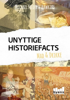 Unyttige historiefacts Michael Frederic Hawkins 9788794084536