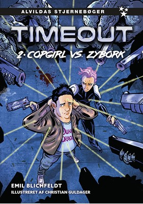 Timeout 2: Copgirl vs. Zybork Emil Blichfeldt 9788741511740