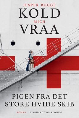 Pigen fra det store hvide skib Jesper Bugge Kold, Mich Vraa 9788711989654