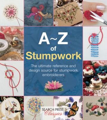 A-Z of Stumpwork Country Bumpkin Publications, Country Bumpkin 9781782211778