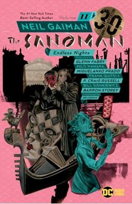 Sandman Volume 11: Endless Nights 30th Anniversary Edition Frank Quietly, Neil Gaiman 9781401292614