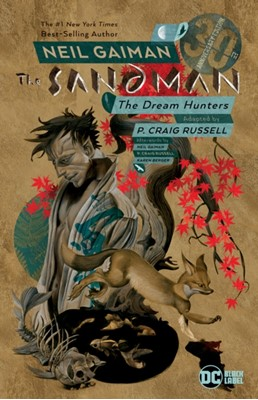 Sandman: Dream Hunters 30th Anniversary Edition Neil Gaiman, P. Craig Russell 9781401294236