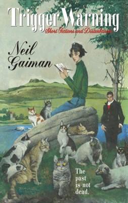 Trigger Warning Neil Gaiman 9780063052048